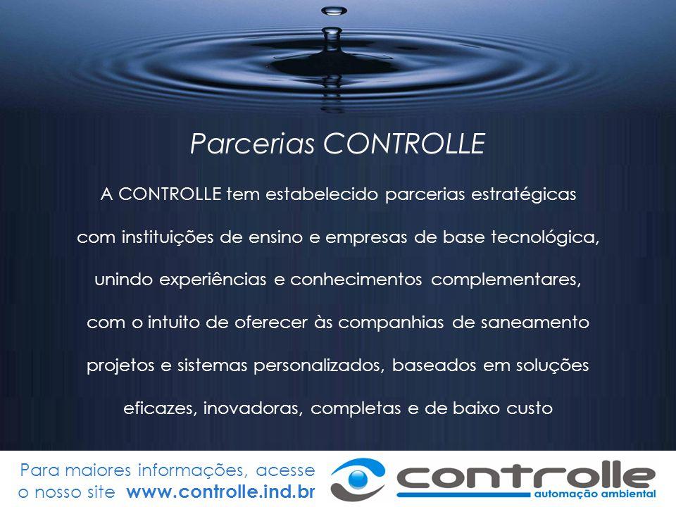 Parcerias CONTROLLE A CONTROLLE tem estabelecido parcerias estratégicas. com instituições de ensino e empresas de base tecnológica,