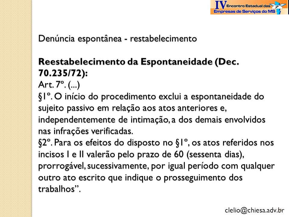 Denúncia espontânea - restabelecimento Reestabelecimento da Espontaneidade (Dec.