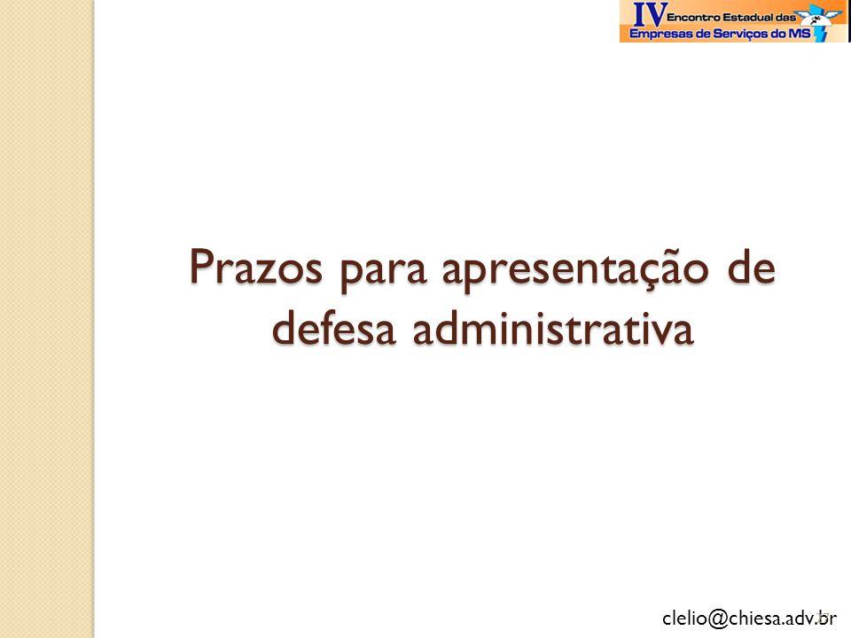 Prazos para apresentação de defesa administrativa