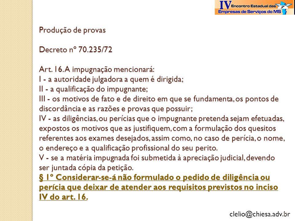 Produção de provas Decreto nº 70. 235/72 Art. 16