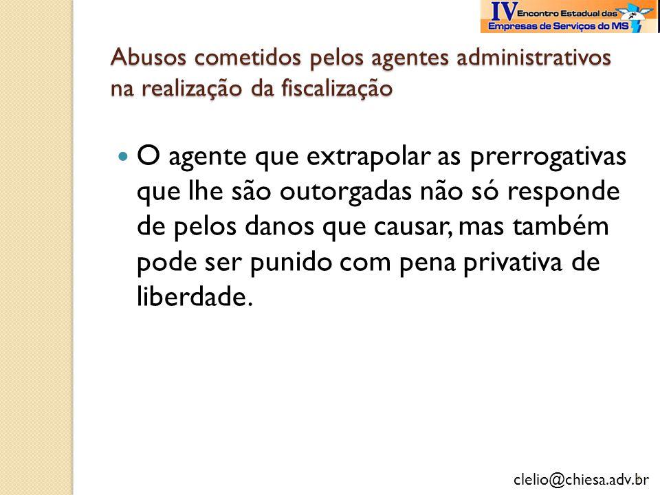 Abusos cometidos pelos agentes administrativos na realização da fiscalização