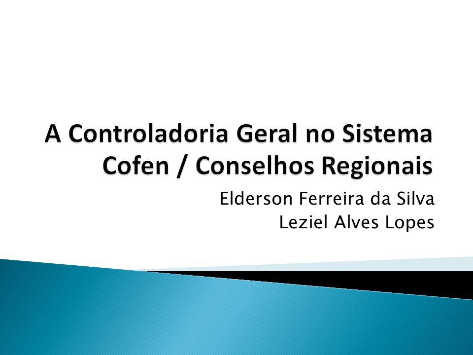 A Controladoria Geral no Sistema Cofen / Conselhos Regionais