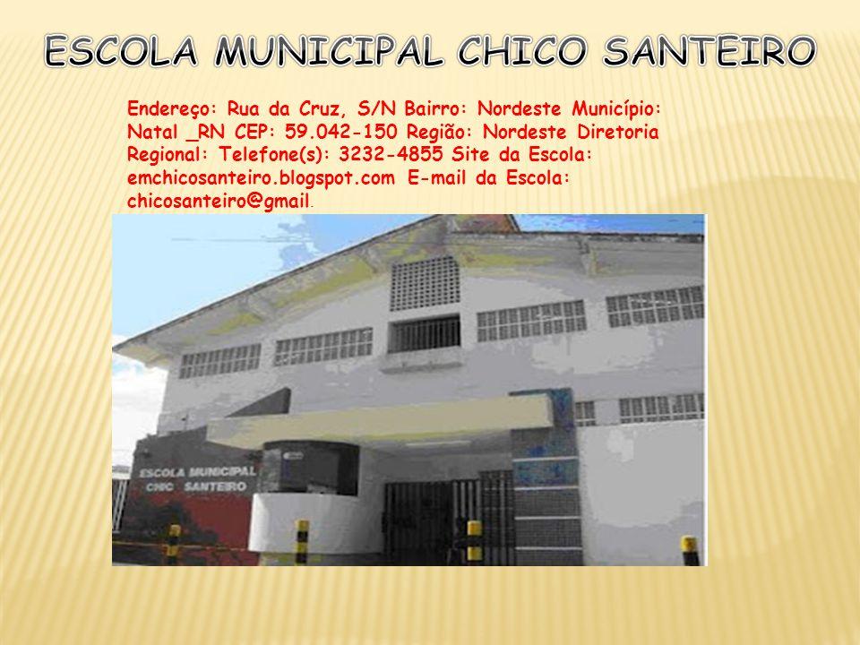 ESCOLA MUNICIPAL CHICO SANTEIRO