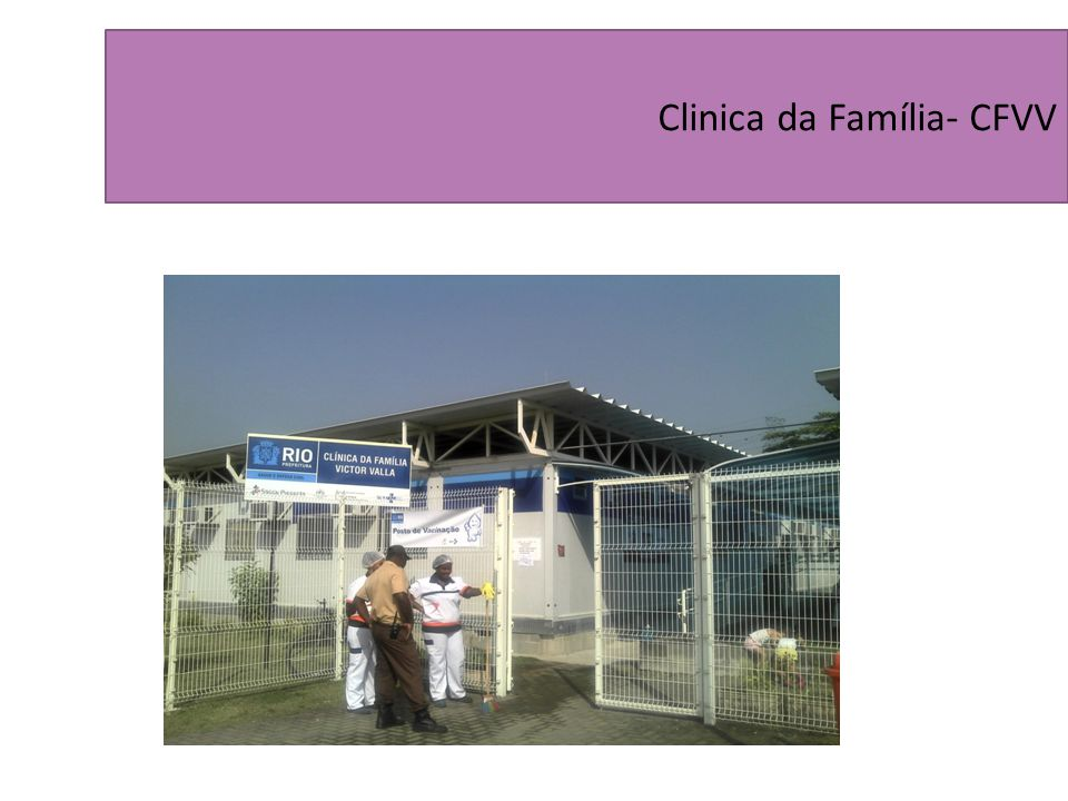 Clinica da Família- CFVV