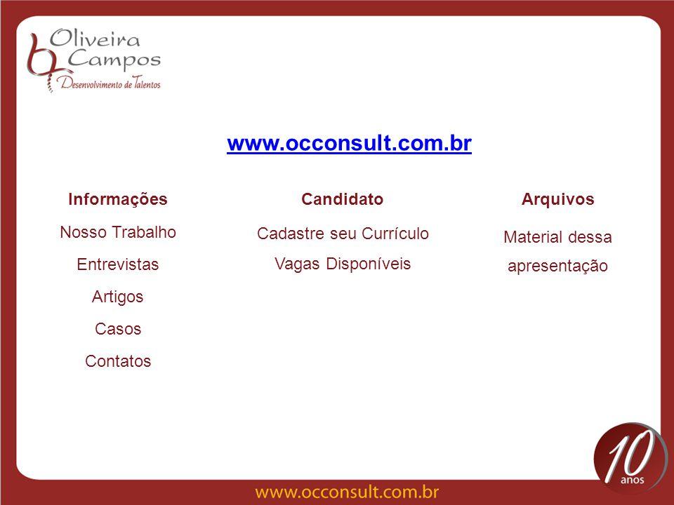 www.occonsult.com.br Informações Candidato Arquivos Nosso Trabalho