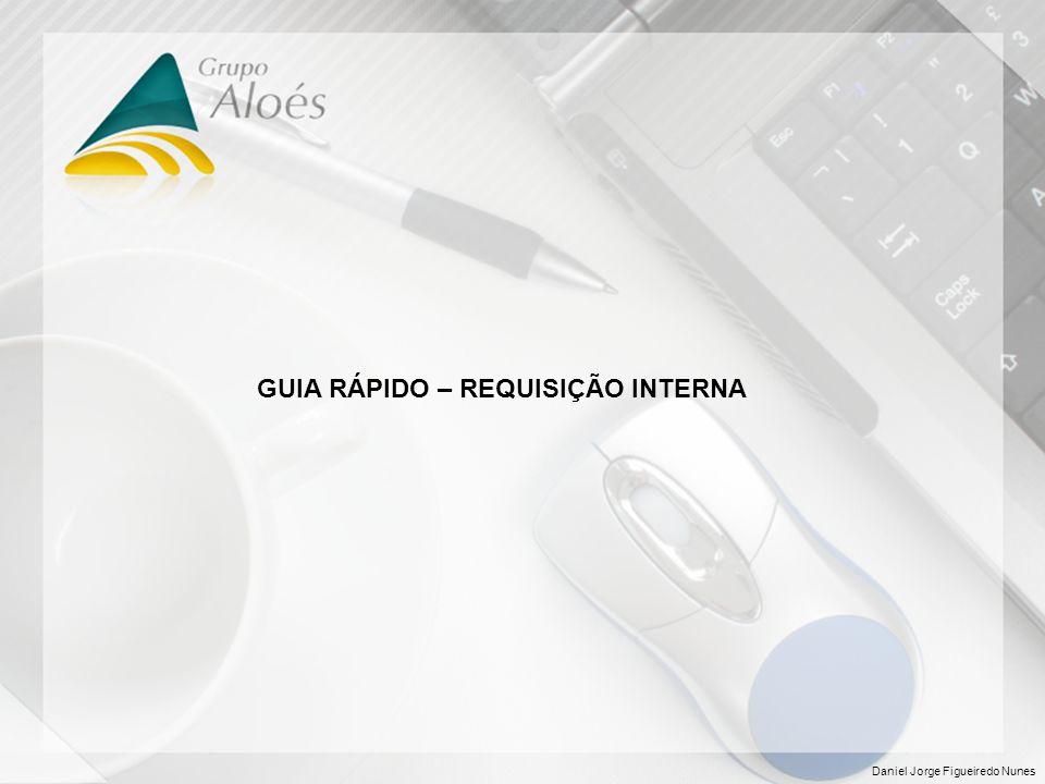 GUIA RÁPIDO – REQUISIÇÃO INTERNA