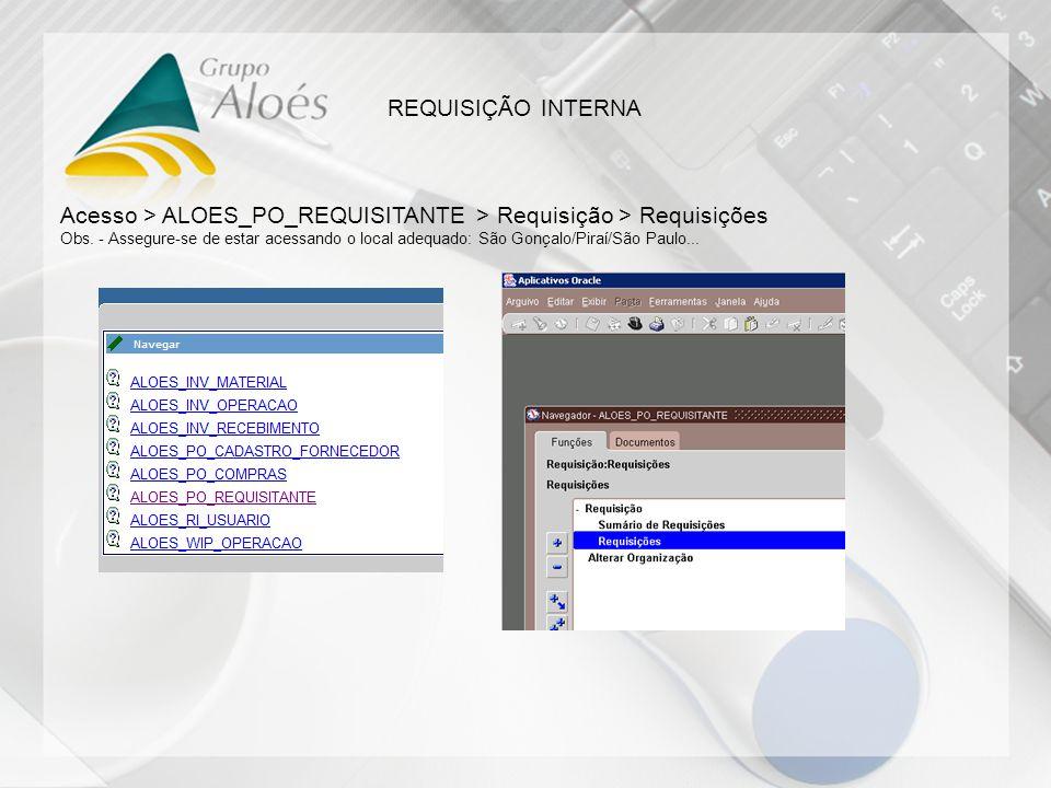 Acesso > ALOES_PO_REQUISITANTE > Requisição > Requisições