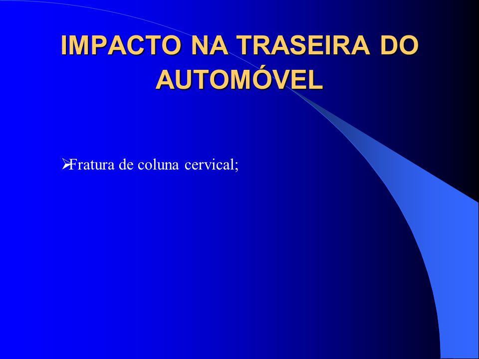IMPACTO NA TRASEIRA DO AUTOMÓVEL