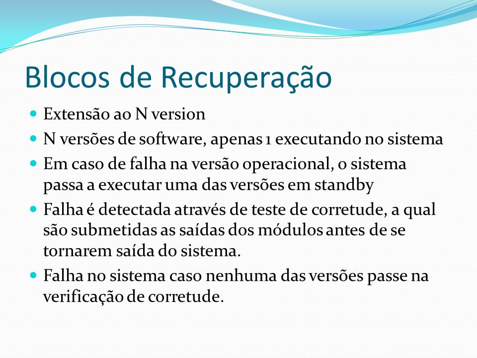 Blocos de Recuperação Extensão ao N version