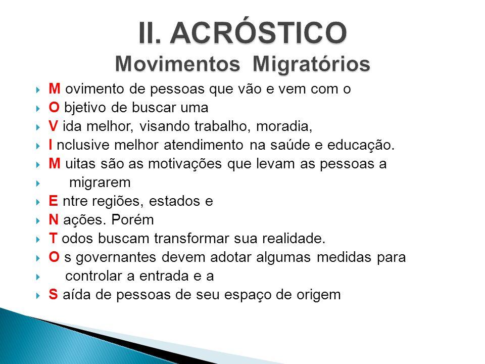II. ACRÓSTICO Movimentos Migratórios
