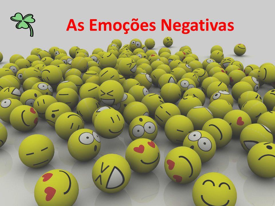 As Emoções Negativas