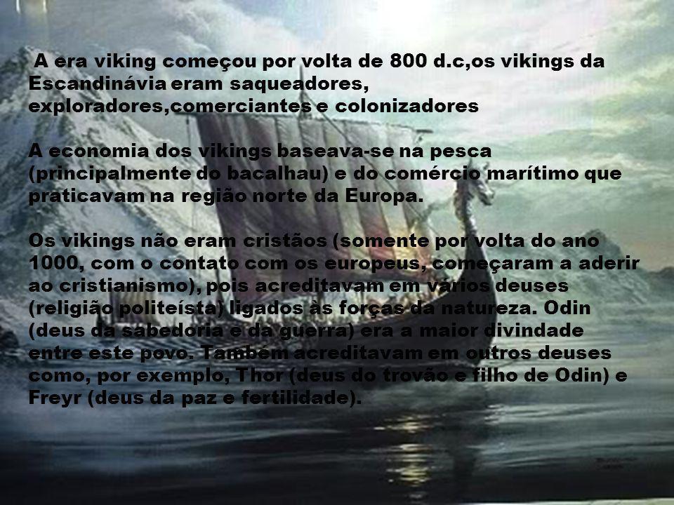 A era viking começou por volta de 800 d