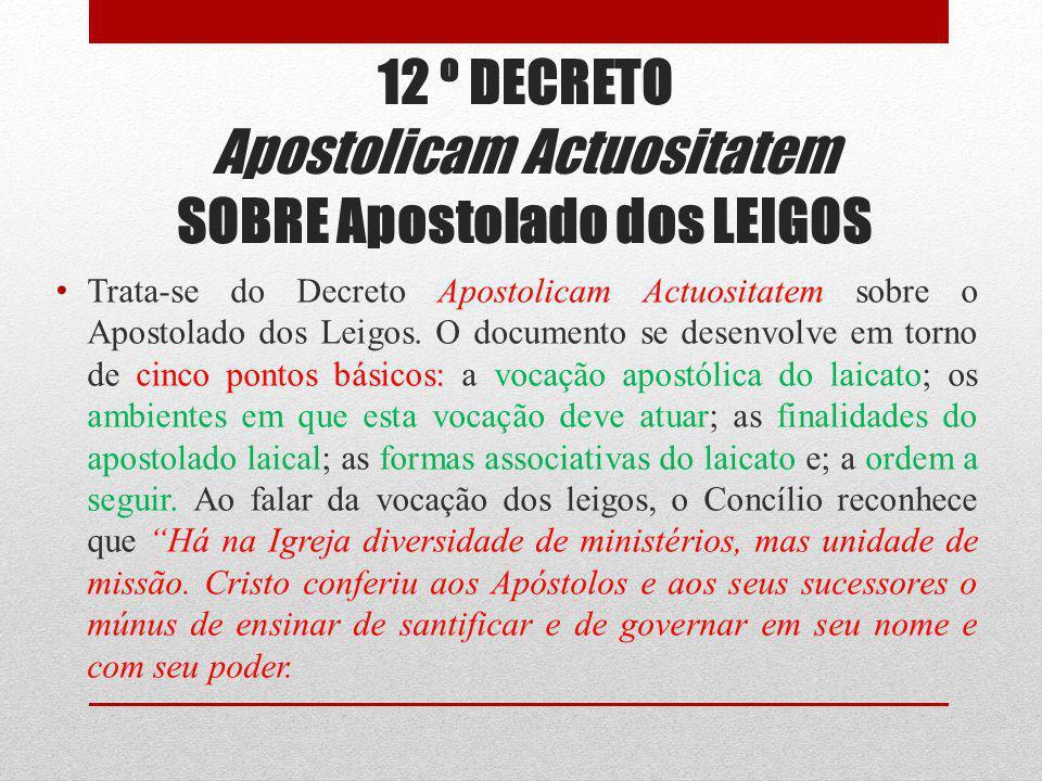 12 º DECRETO Apostolicam Actuositatem SOBRE Apostolado dos LEIGOS