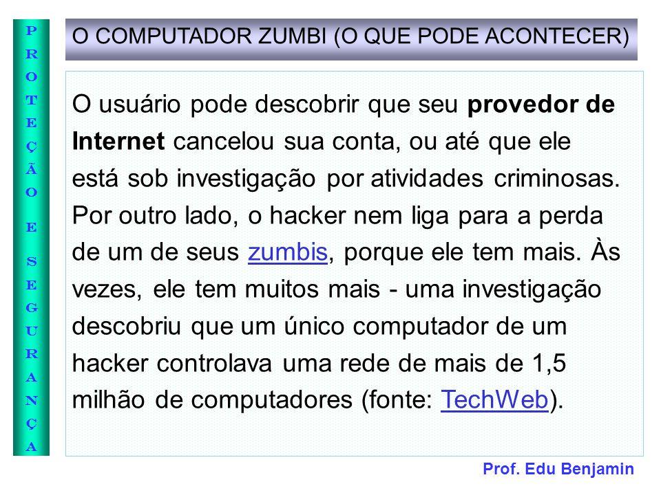 O COMPUTADOR ZUMBI (O QUE PODE ACONTECER)