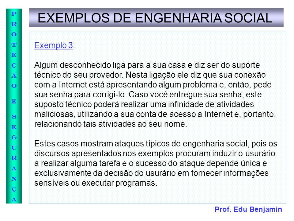 EXEMPLOS DE ENGENHARIA SOCIAL