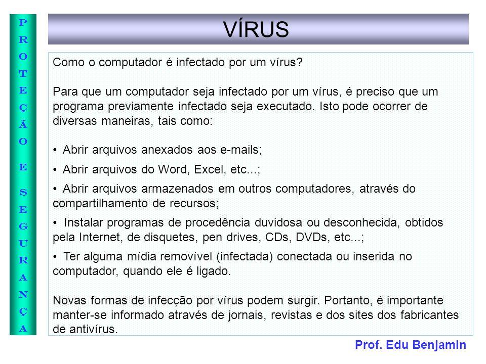 VÍRUS Como o computador é infectado por um vírus