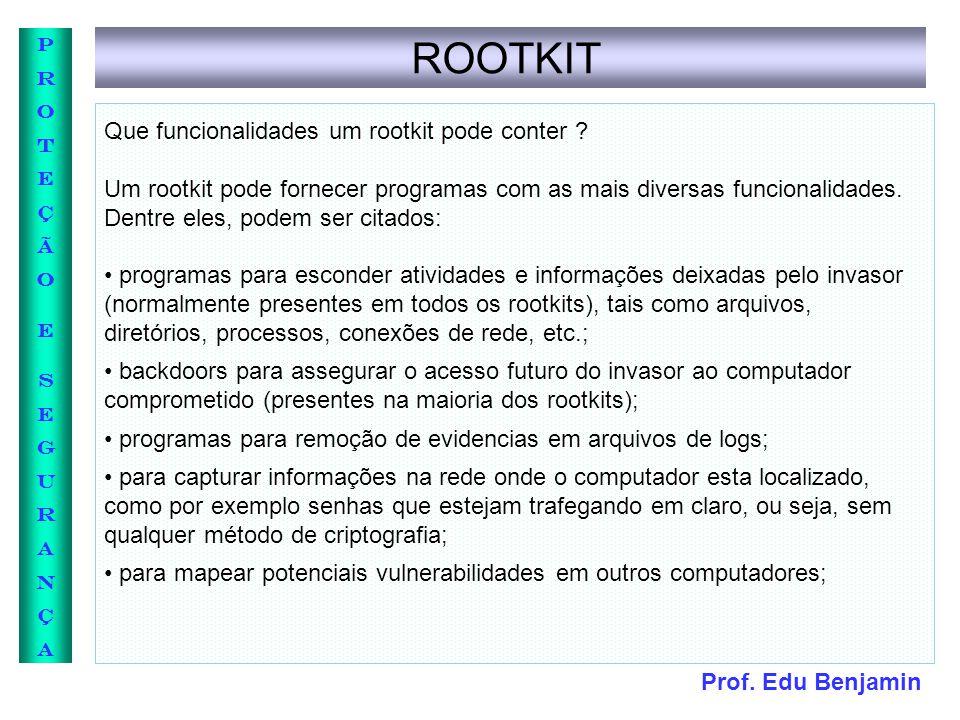 ROOTKIT Que funcionalidades um rootkit pode conter