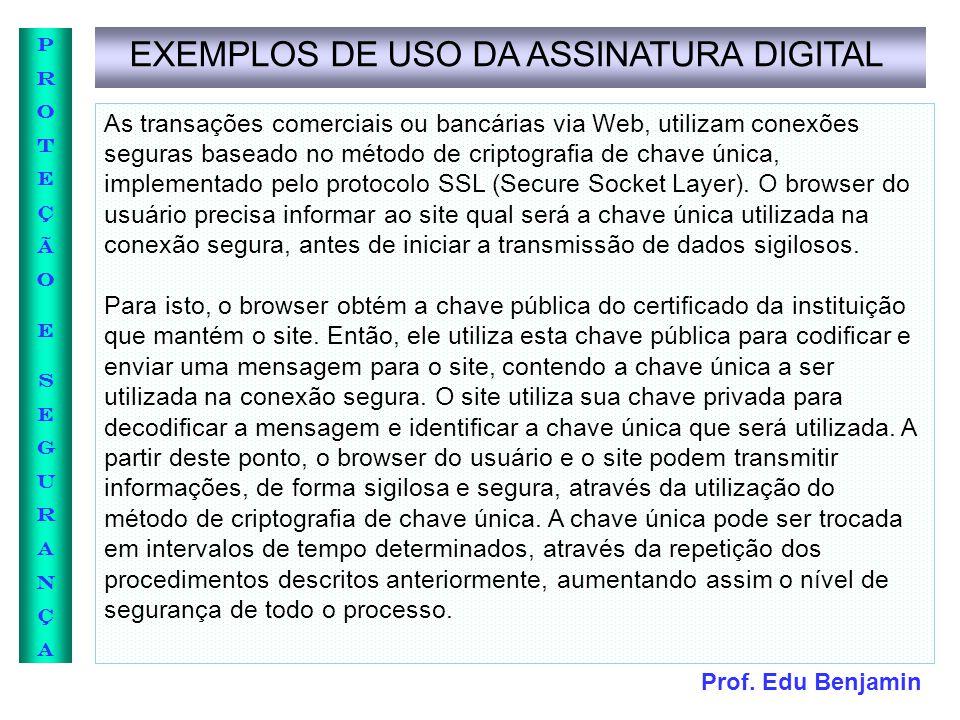 EXEMPLOS DE USO DA ASSINATURA DIGITAL