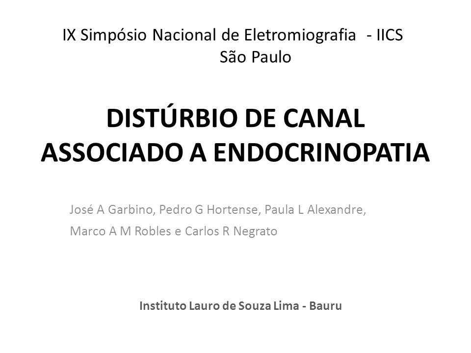 DISTÚRBIO DE CANAL ASSOCIADO A ENDOCRINOPATIA