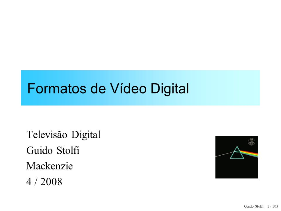 Formatos de Vídeo Digital