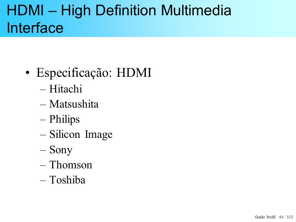 HDMI – High Definition Multimedia Interface