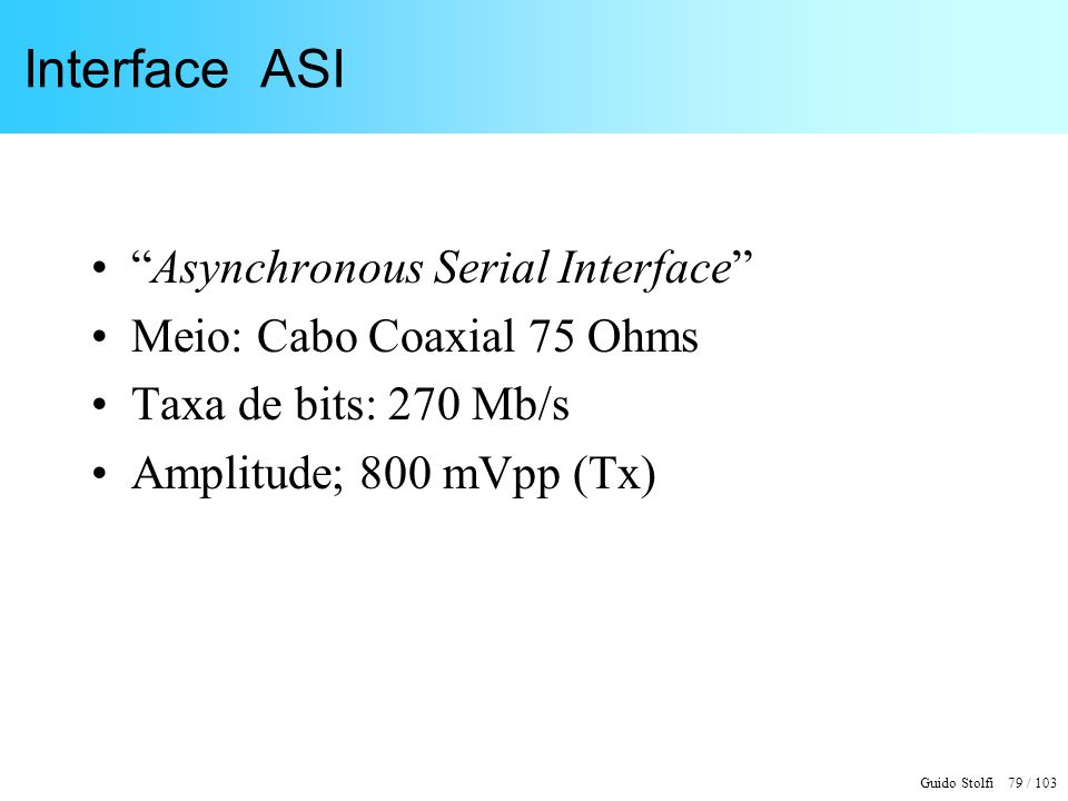 Interface ASI Asynchronous Serial Interface