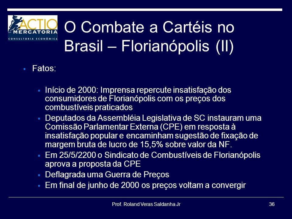 O Combate a Cartéis no Brasil – Florianópolis (II)