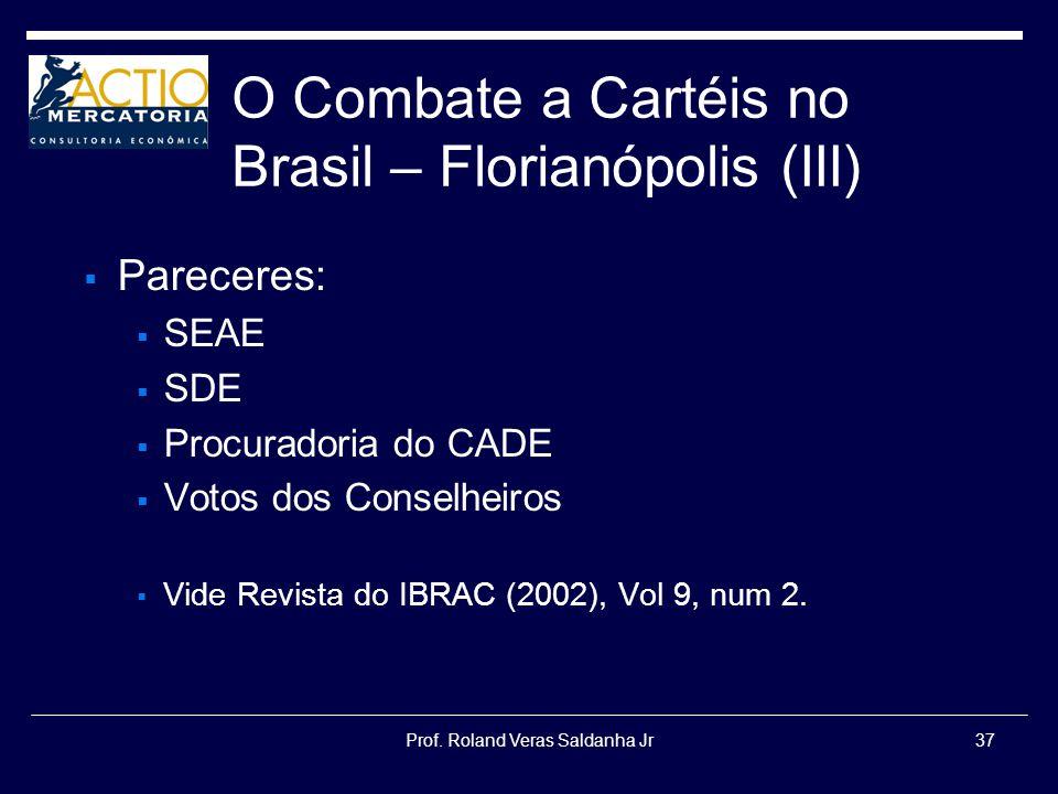 O Combate a Cartéis no Brasil – Florianópolis (III)