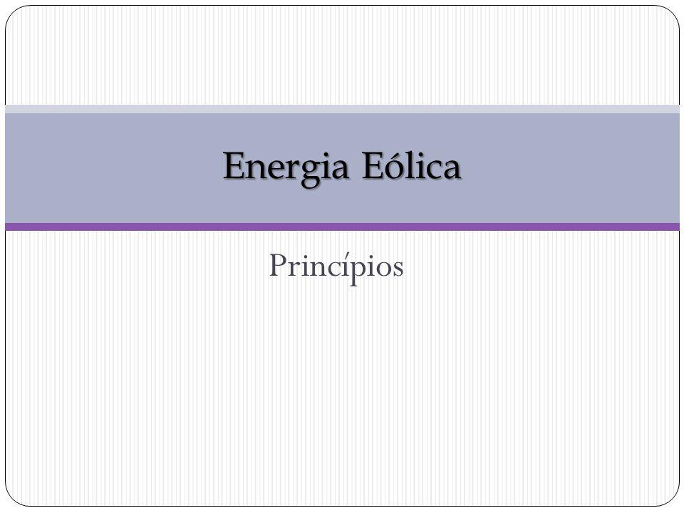 Energia Eólica Princípios