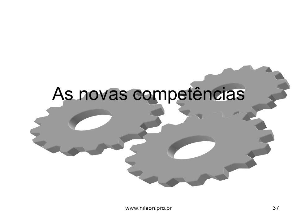 As novas competências www.nilson.pro.br