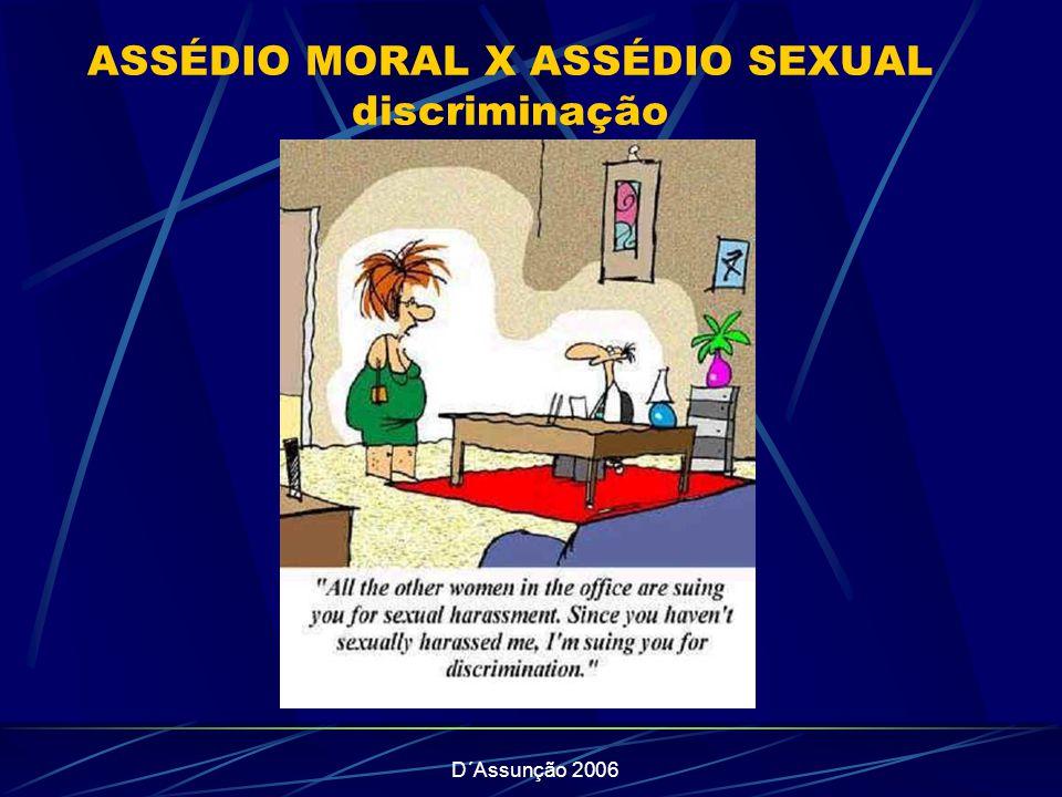 ASSÉDIO MORAL X ASSÉDIO SEXUAL discriminação