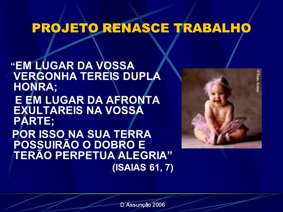 PROJETO RENASCE TRABALHO