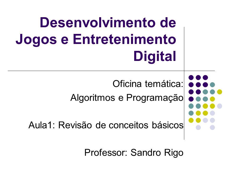 Desenvolvimento de Jogos e Entretenimento Digital