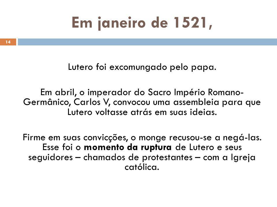 Em janeiro de 1521,