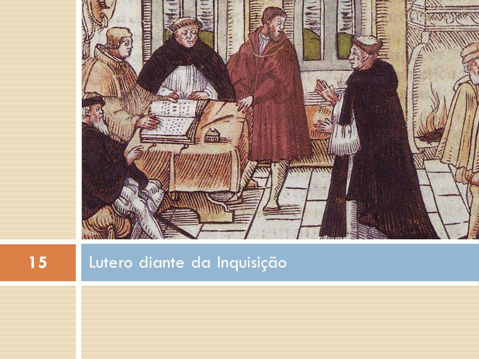 Lutero diante da Inquisição