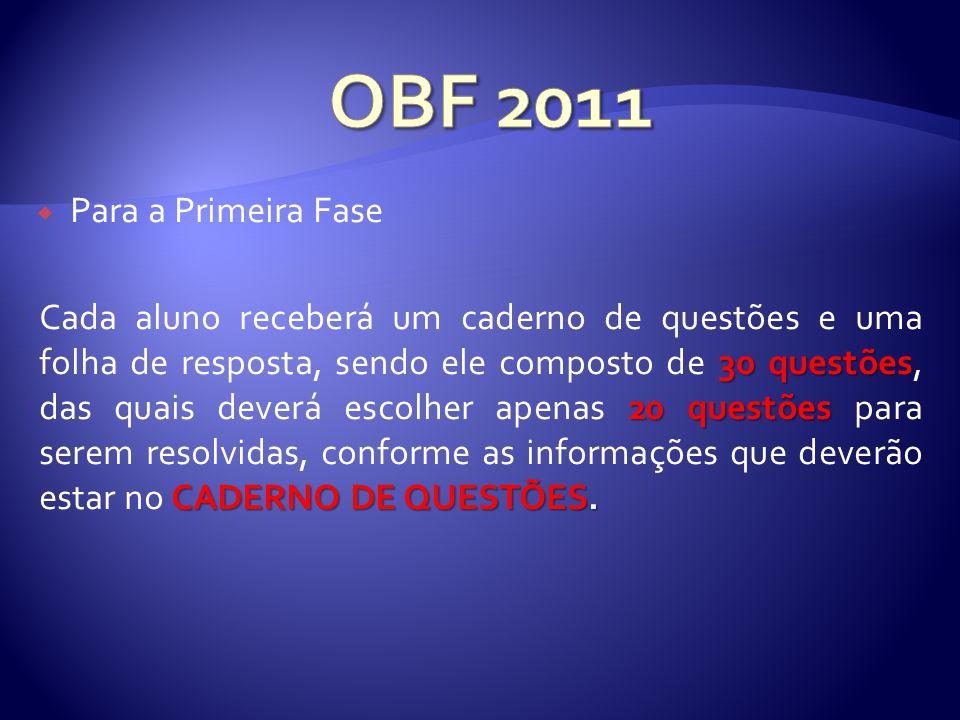 OBF 2011 Para a Primeira Fase