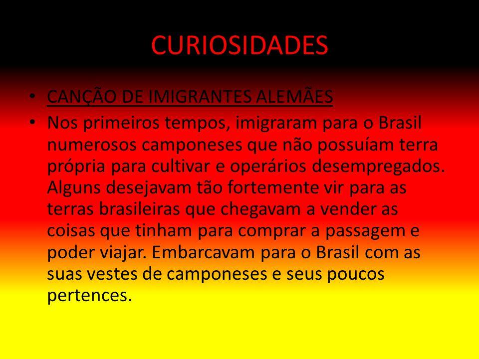 CURIOSIDADES CANÇÃO DE IMIGRANTES ALEMÃES