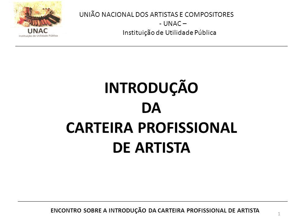 INTRODUÇÃO DA CARTEIRA PROFISSIONAL DE ARTISTA