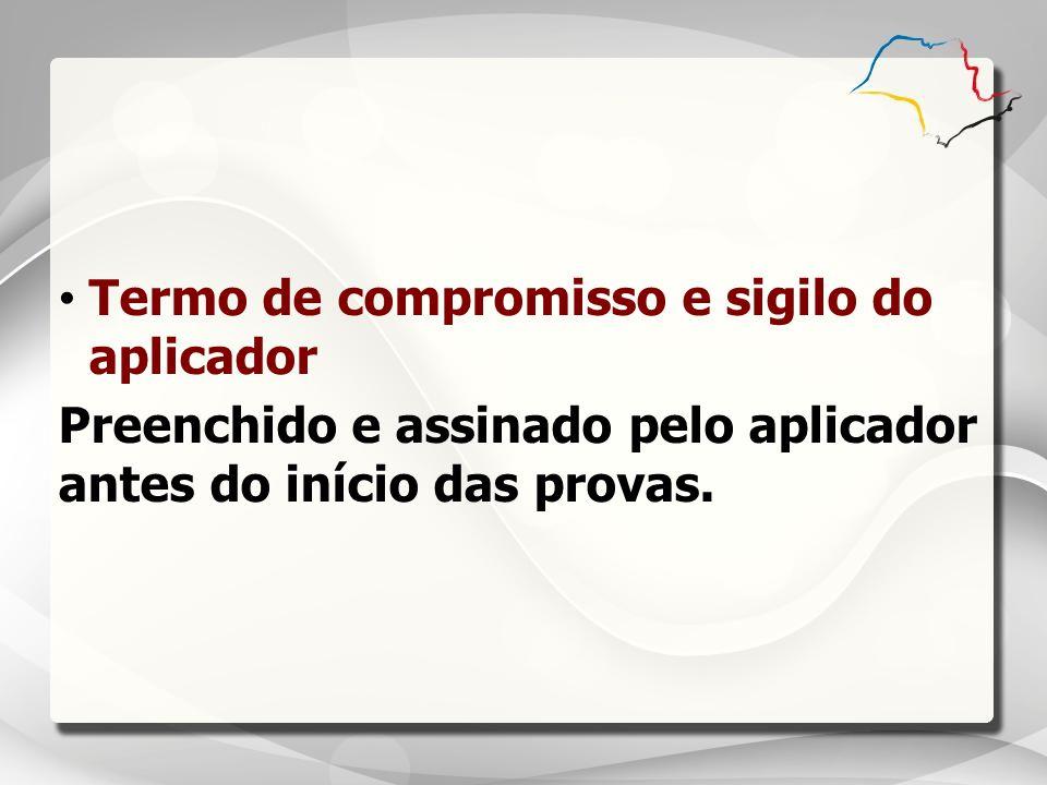 Termo de compromisso e sigilo do aplicador