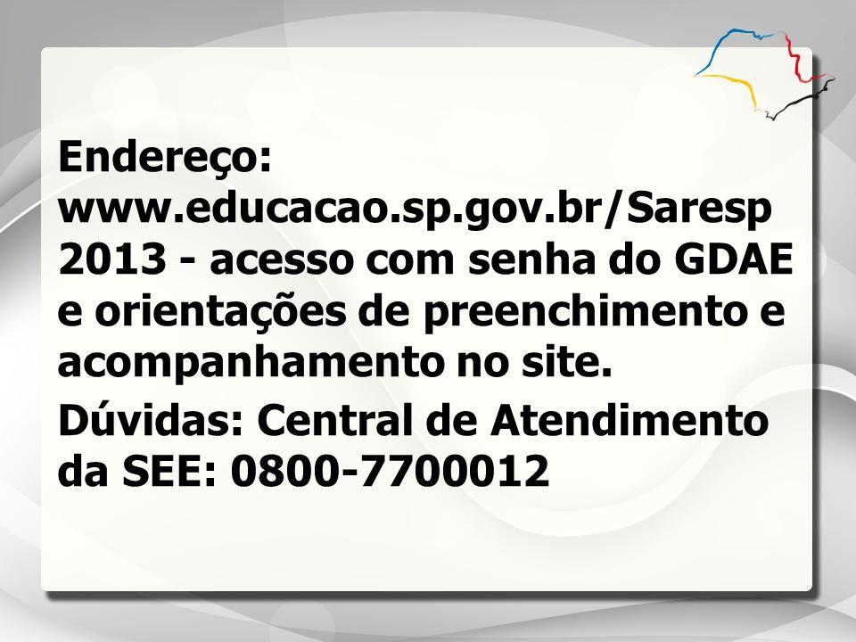 Endereço: www. educacao. sp. gov