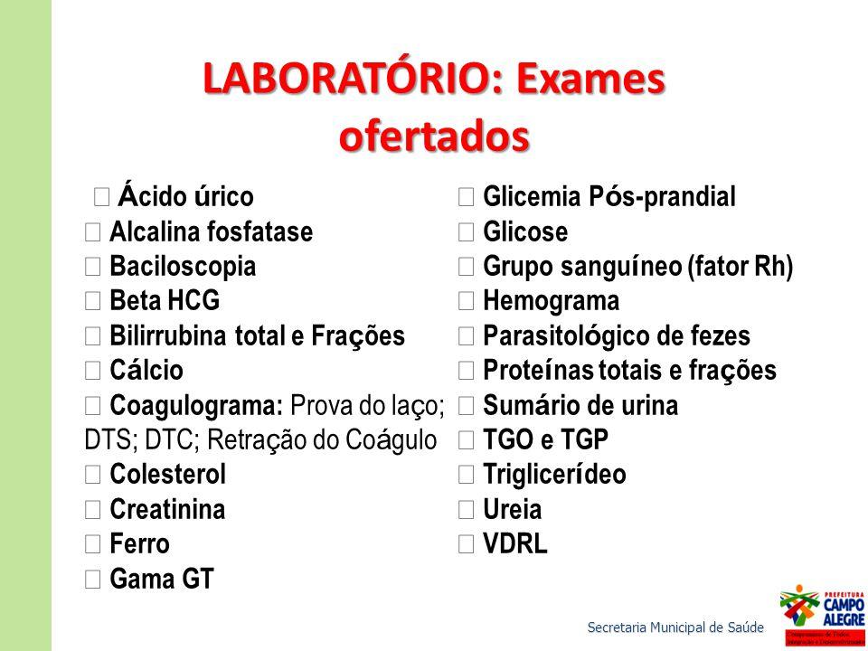 LABORATÓRIO: Exames ofertados