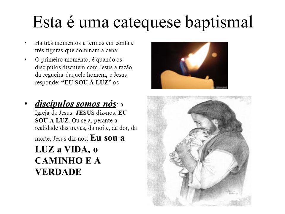 Esta é uma catequese baptismal