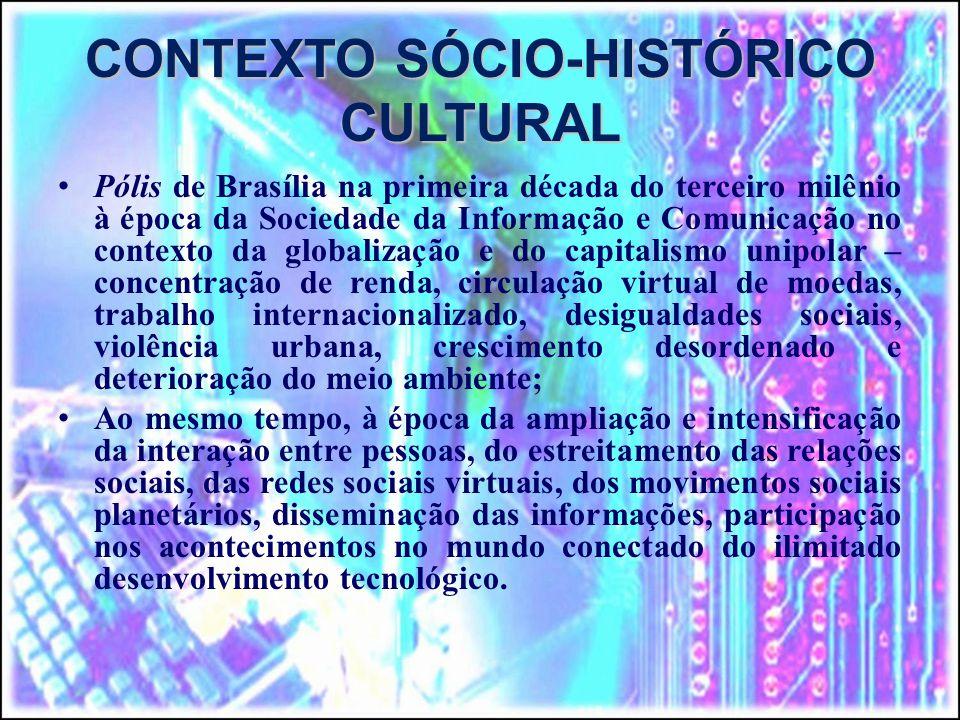 CONTEXTO SÓCIO-HISTÓRICO CULTURAL