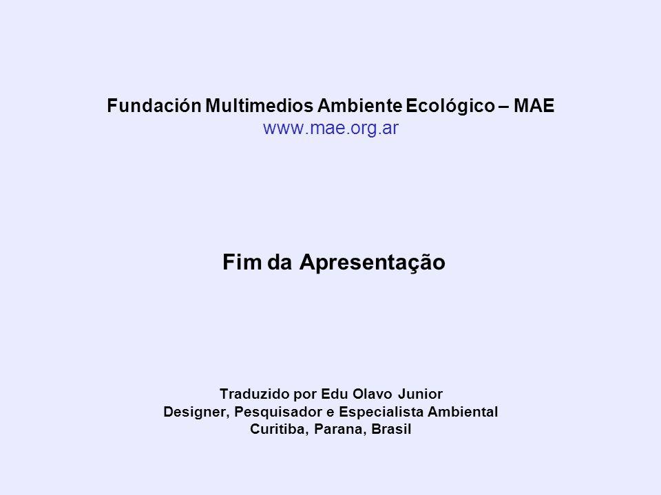 Fundación Multimedios Ambiente Ecológico – MAE www. mae. org