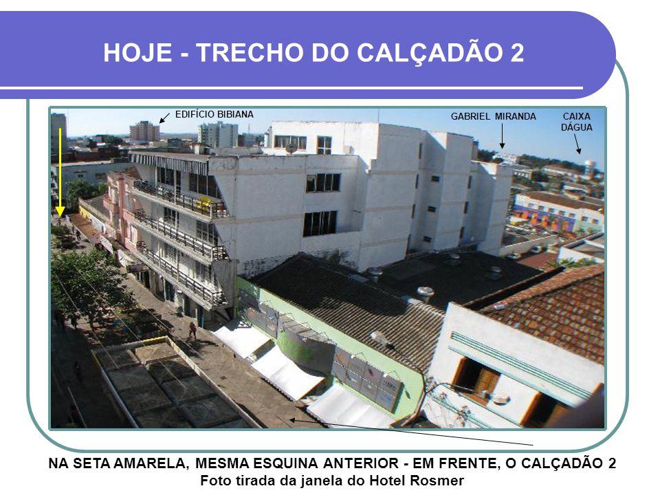 HOJE - TRECHO DO CALÇADÃO 2