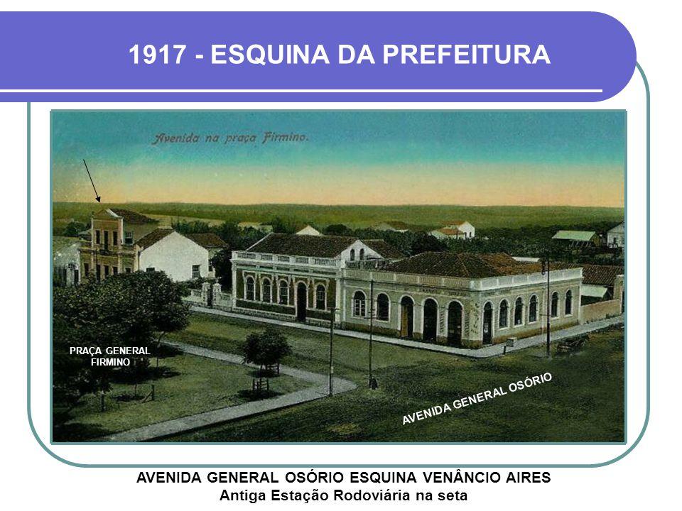 1917 - ESQUINA DA PREFEITURA