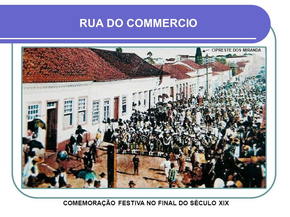 COMEMORAÇÃO FESTIVA NO FINAL DO SÉCULO XIX