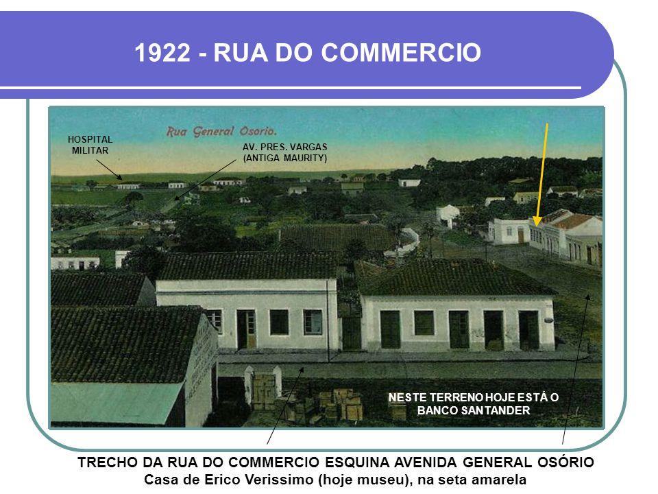 1922 - RUA DO COMMERCIO HOSPITAL MILITAR.