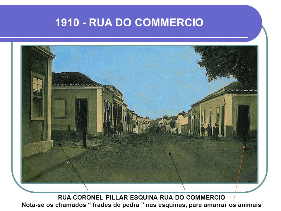 1910 - RUA DO COMMERCIO
