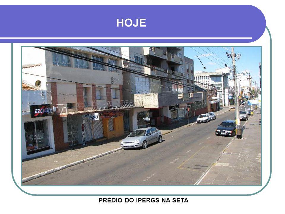PRÉDIO DO IPERGS NA SETA